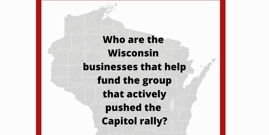 Wisconsin Businesses Financially Supported A Group That Pushed The Capitol Event That Became A Deadly Invasion