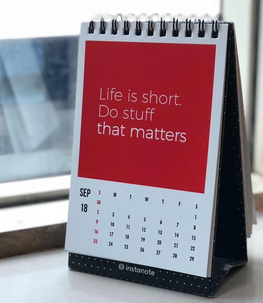 Calendar that says Life is Short. Do stuff that matters.